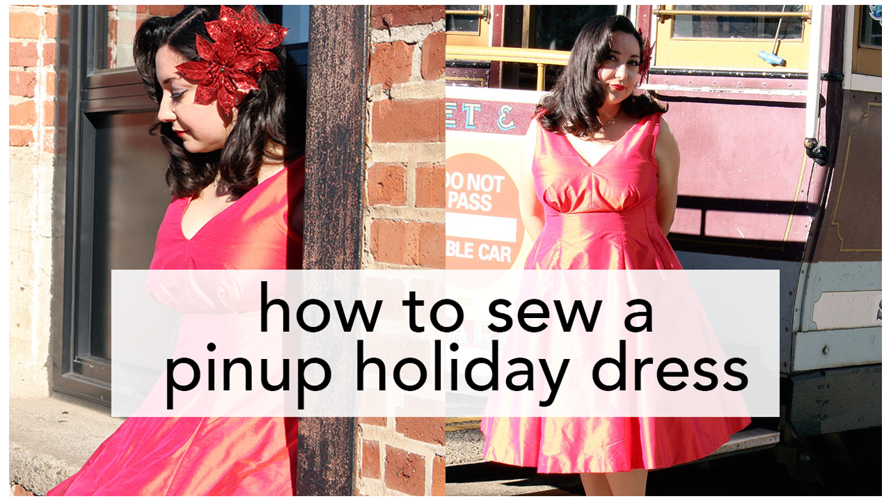 How to Sew a Pinup Holiday Dress! Video Tutorial and sewing tips | Vintage on Tap