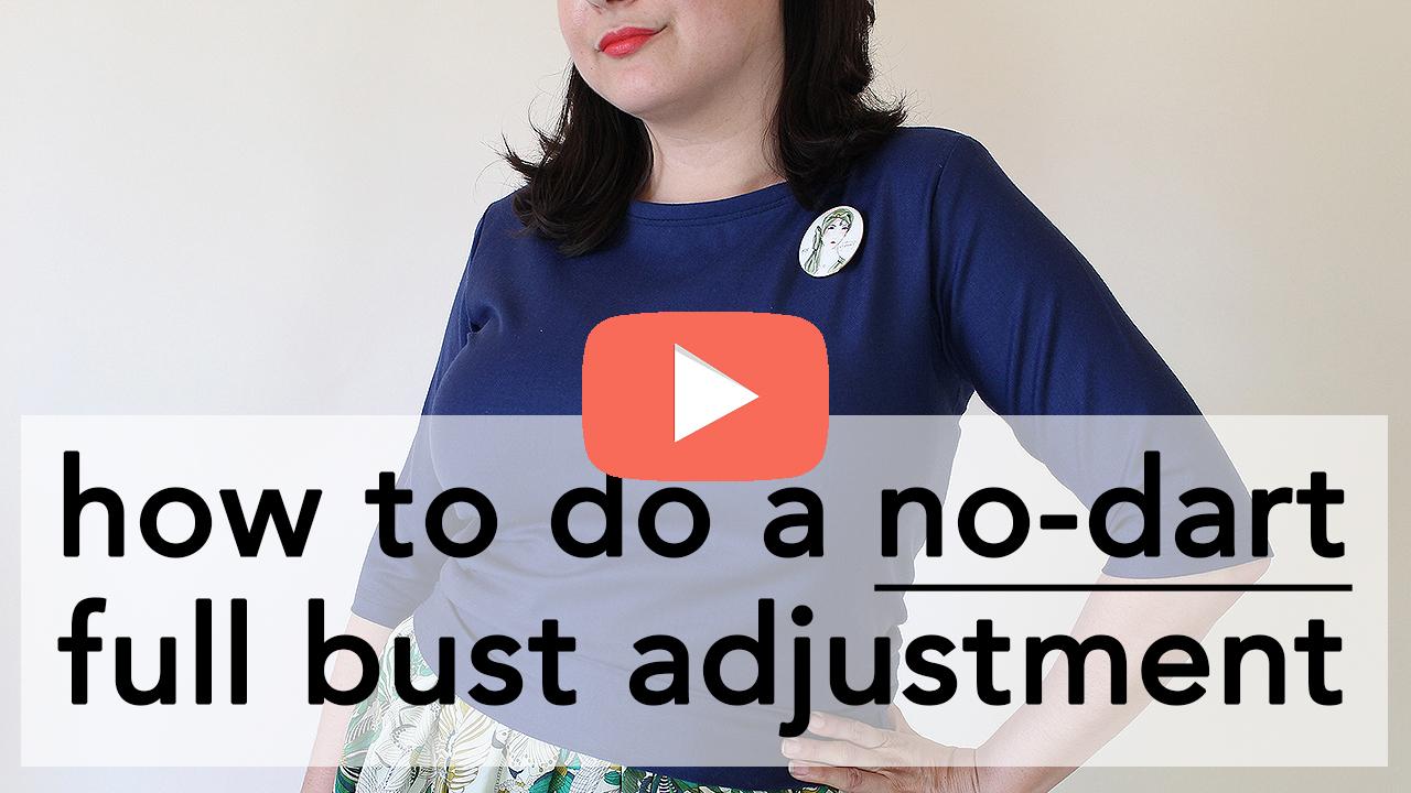 No Dart Full Bust Adjustment Tutorial | Vintage on Tap