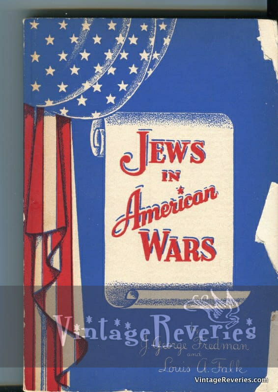 A Jewish History Book: Jews in American Wars
