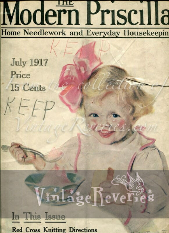 July 1917 – World War I issue of The Modern Priscilla Housekeeping Magazine