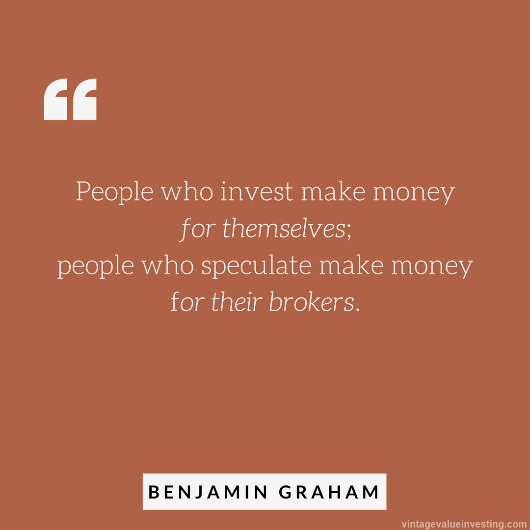 Quote Of The Week People Who Invest Money Vintage Value Investing