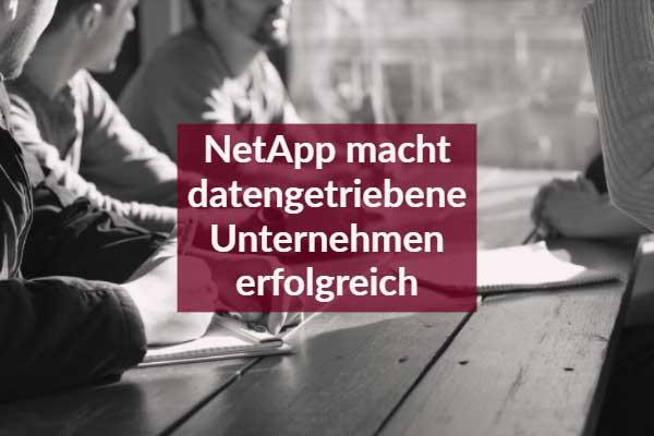 NetApp macht datengetriebene Unternehmen erfolgreich