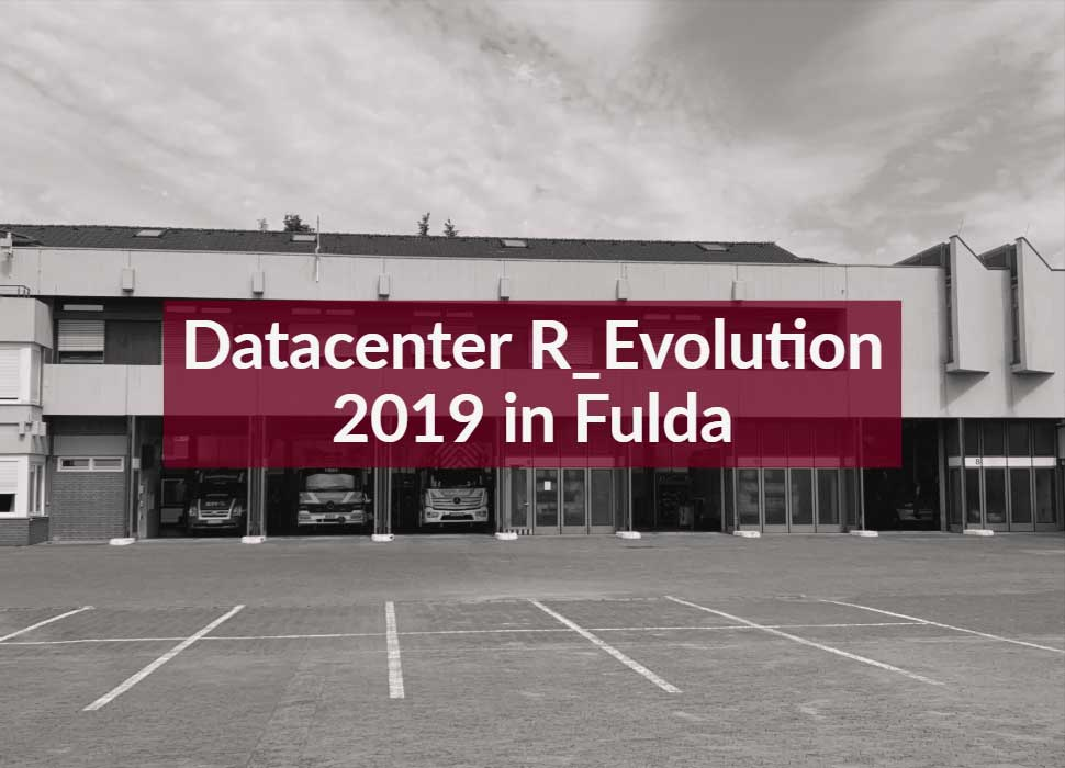 Datacenter R-Evolution 2019 in Fulda
