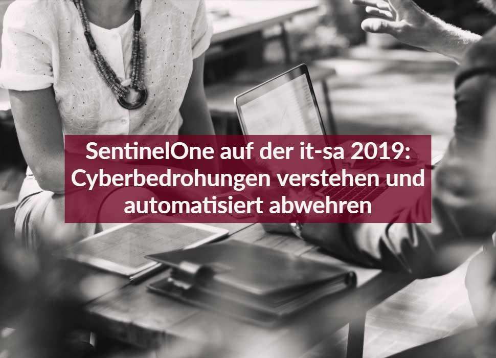 SentinelOne auf der it-sa 2019: Cyberbedrohungen verstehen und automatisiert abwehren