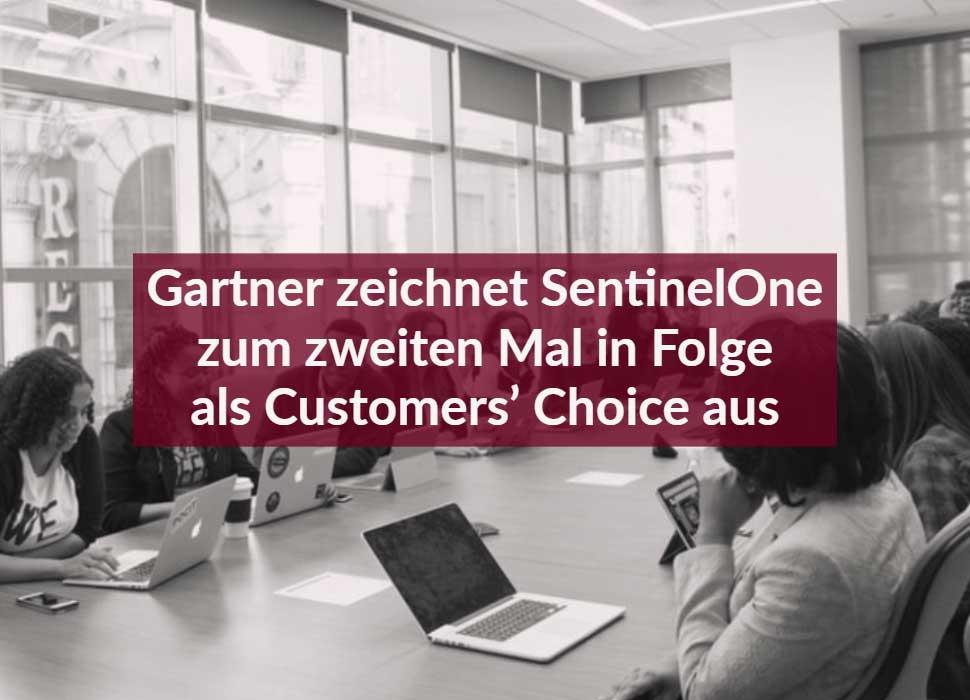 Gartner zeichnet SentinelOne zum zweiten Mal in Folge als Customers' Choice aus
