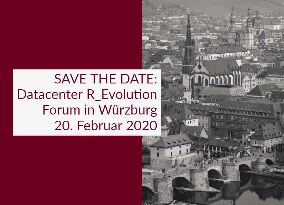 SAVE THE DATE: Datacenter R_Evolution Forum in Würzburg