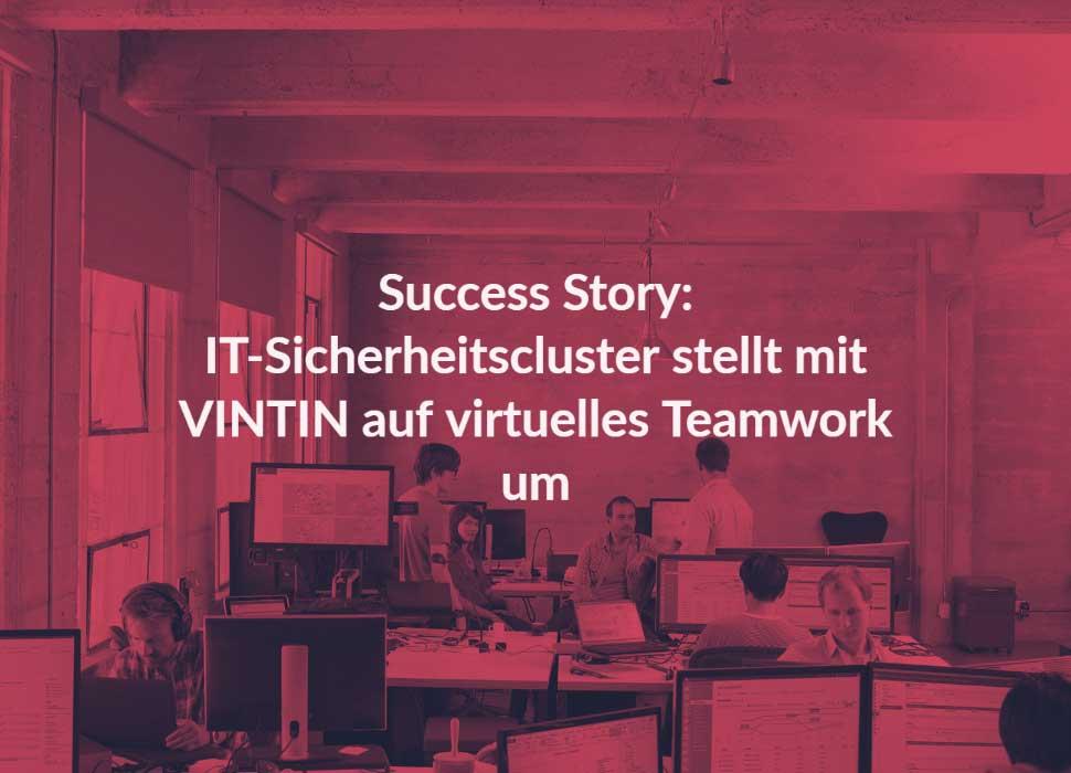 IT-Sicherheitscluster stellt mit VINTIN auf virtuelles Teamwork um