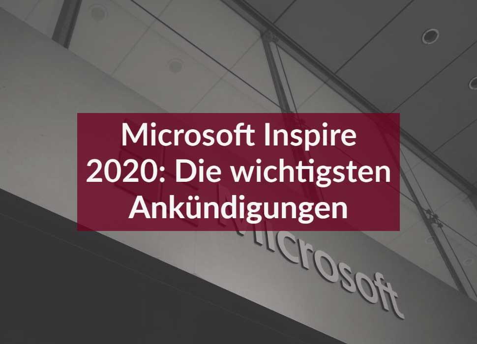 Microsoft Inspire 2020: Die wichtigsten Ankündigungen