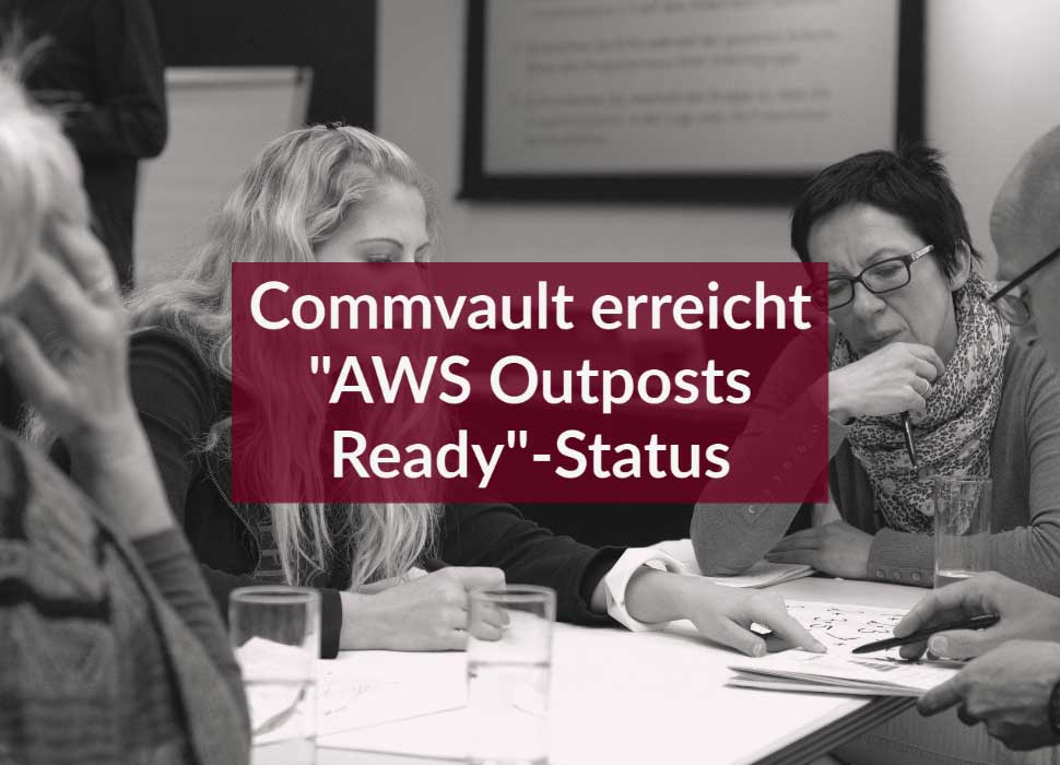 "Commvault erreicht ""AWS Outposts Ready""-Status"