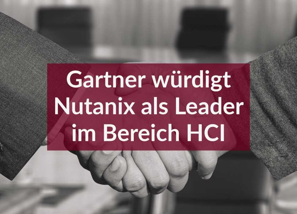 Gartner würdigt Nutanix als Leader im Bereich HCI