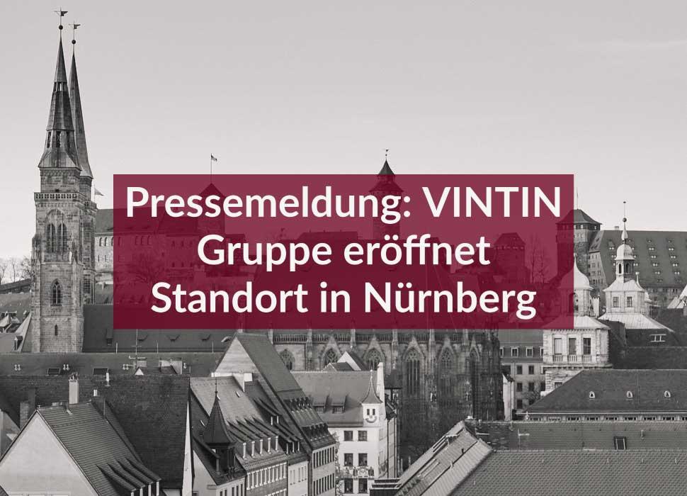 Pressemeldung: VINTIN Gruppe eröffnet Standort in Nürnberg