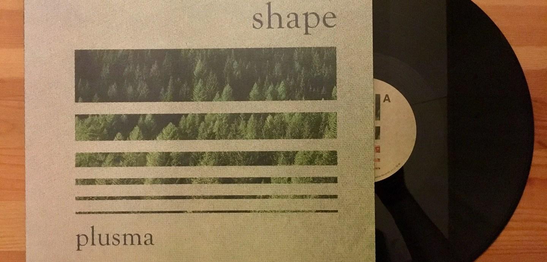 Plusma - Shape EP - Dezi-Belle - DB-026