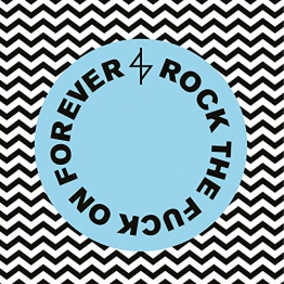 Rock The Fuck On Forever [Vinyl LP] -