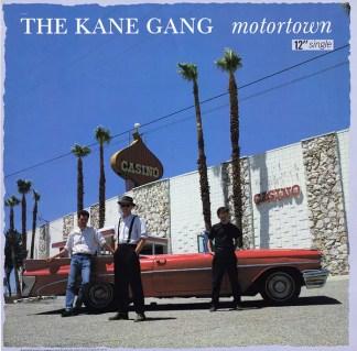 """The Kane Gang - Motortown (12"""")"""