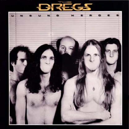 The Dregs* - Unsung Heroes (LP, Album)
