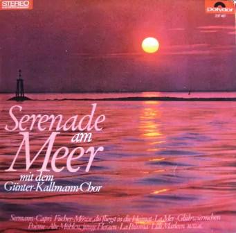 Günter Kallmann Chor - Serenade Am Meer (LP)