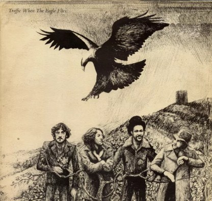 Traffic - When The Eagle Flies (LP, Album)