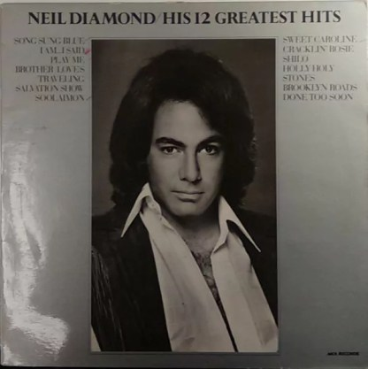 Neil Diamond - His 12 Greatest Hits (LP, Comp, RP)