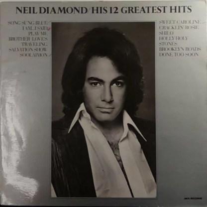 Neil Diamond - His 12 Greatest Hits (LP, Comp, RP)