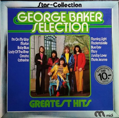 George Baker Selection - Greatest Hits (LP, Comp)