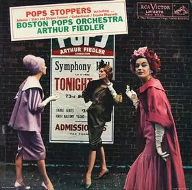 Boston Pops Orchestra*, Arthur Fiedler - Pops Stoppers (LP, Album, Mono)