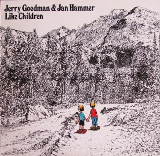 Jerry Goodman & Jan Hammer - Like Children  (LP, Album)
