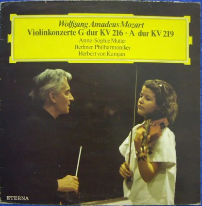 Wolfgang Amadeus Mozart - Anne-Sophie Mutter, Berliner Philharmoniker, Herbert von Karajan - Violinkonzerte G-dur KV 216 · A-dur KV 219 (LP)