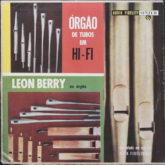 Leon Berry - Órgão De Tubos Em Hi-Fi (LP, Album, Mono)