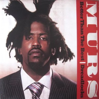 "Murs - Better Than The Best / Dreadlocks (12"", Single, Promo)"