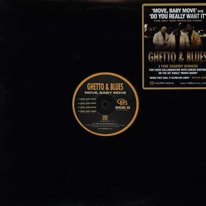 """Ghetto & Blues - Move, Baby Move / Do You Really Want It (12"""", Single)"""