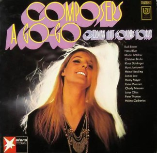 Various - Composers A Go-Go (German Hit Sounds Today) (LP)