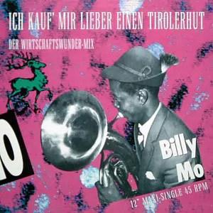 """Billy Mo - Ich Kauf' Mir Lieber Einen Tirolerhut (Der Wirtschaftswunder-Mix) (12"""", Maxi)"""
