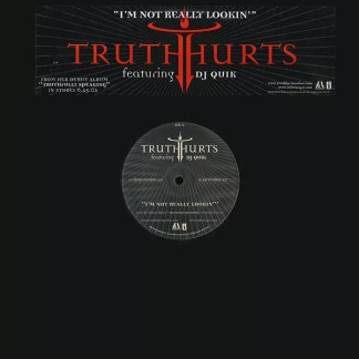 "Truth Hurts Featuring DJ Quik - I'm Not Really Lookin' (12"", Single, Promo)"