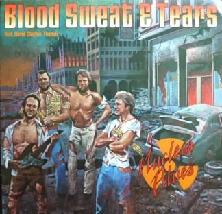 Blood Sweat & Tears* - Nuclear Blues (LP, Album)