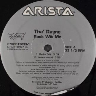 "Tha' Rayne - Rock Wit Me (12"")"