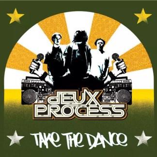"""Deux Process - Take The Dance (12"""")"""