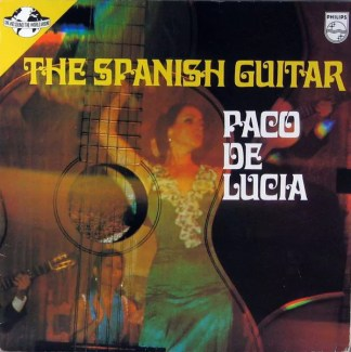 Paco De Lucía - The Spanish Guitar (LP, Comp)