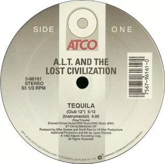 "A.L.T. & The Lost Civilization - Tequila (12"")"