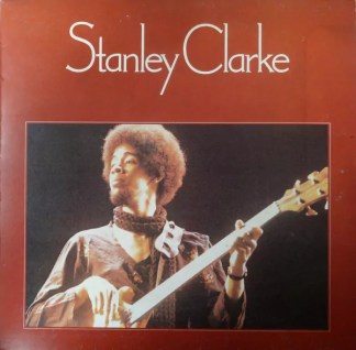 Stanley Clarke - Stanley Clarke (LP, Album, RE)