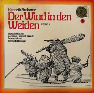 Kenneth Grahame - Der Wind In Den Weiden Oder Der Dachs Läßt Schön Grüßen, Möchte Aber Auf Keinen Fall Gestört Werden (Folge 3) (LP)