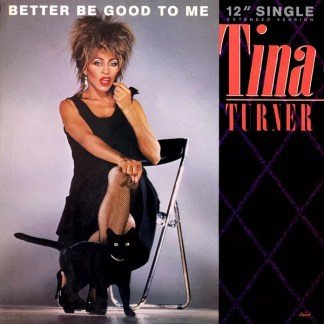"""Tina Turner - Better Be Good To Me (Extended Version) (12"""", Single)"""