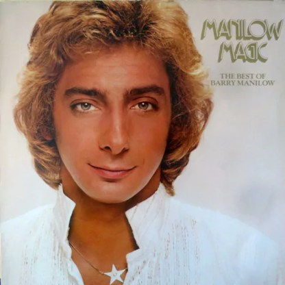 Barry Manilow - Manilow Magic The Best Of Barry Manilow (LP, Comp)