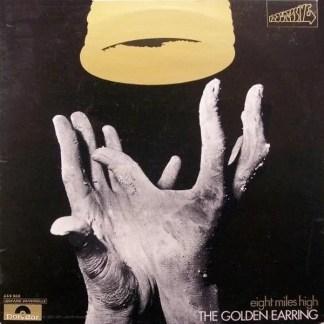 The Golden Earring* - Eight Miles High (LP, Album)