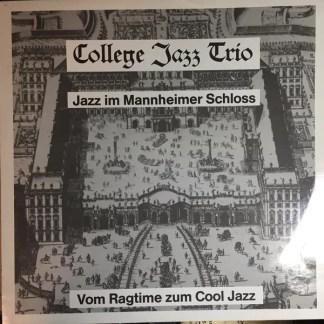 College Jazz Trio - Jazz im Mannheimer Schloss  (LP, Album)