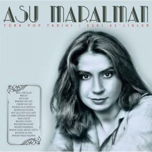 ASU MARALMAN - TÜRK POP ESKİ 45 LİK LER LP, Album, Compilation