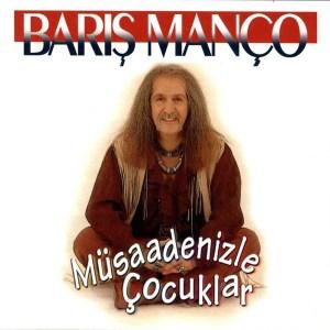 BARIŞ MANCO MÜSAADENİZLE COCUKLAR - Vinyl, LP, Album, Reissue, Remastered