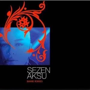 SEZEN AKSU - BAHANE REMIXES - Vinyl, LP, Album, Reissue, Remastered