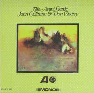 JOHN COLTRANE & DON CHERRY - THE AVANT-GARDE- Vinyl, LP, Album -PLAK