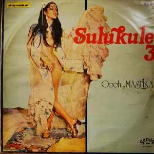 SULUKULE 3 - OOOH... MASTIKA - Vinyl, LP, Album - PLAK