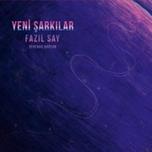 FAZIL SAY, YENI ŞARKILAR– Vinyl, LP, Album- PLAK